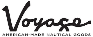 mark for VOYAGE AMERICAN-MADE NAUTICAL GOODS, trademark #85393495