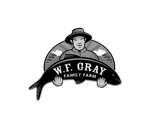 mark for W.F. GRAY FAMILY FARM, trademark #85393681