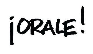 mark for ¡ORALE!, trademark #85394348