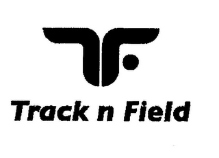 mark for TF TRACK N FIELD, trademark #85394595