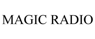 mark for MAGIC RADIO, trademark #85394722