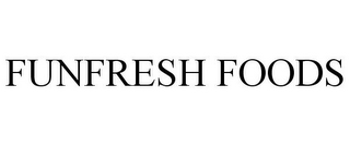 mark for FUNFRESH FOODS, trademark #85394835