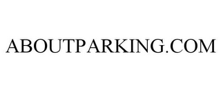 mark for ABOUTPARKING.COM, trademark #85396386