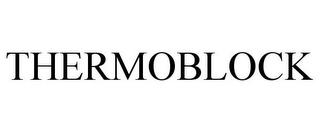 mark for THERMOBLOCK, trademark #85396717