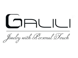 mark for GALILI JEWELRY WITH PERSONAL TOUCH, trademark #85397495