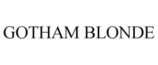 mark for GOTHAM BLONDE, trademark #85398474