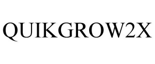 mark for QUIKGROW2X, trademark #85398902