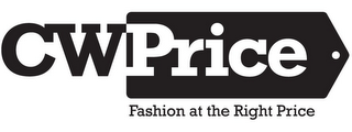 mark for CWPRICE FASHION AT THE RIGHT PRICE, trademark #85398970