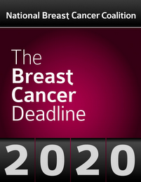 mark for NATIONAL BREAST CANCER COALITION THE BREAST CANCER DEADLINE 2020, trademark #85399049