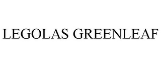 mark for LEGOLAS GREENLEAF, trademark #85399429