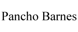 mark for PANCHO BARNES, trademark #85399571