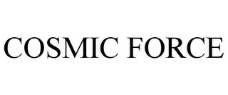 mark for COSMIC FORCE, trademark #85399683