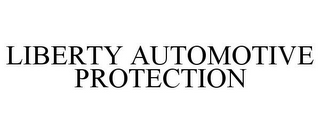 mark for LIBERTY AUTOMOTIVE PROTECTION, trademark #85400026