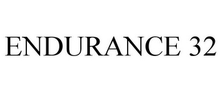 mark for ENDURANCE 32, trademark #85400390