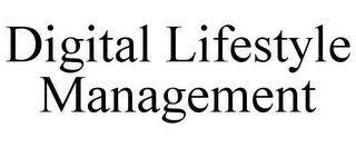 mark for DIGITAL LIFESTYLE MANAGEMENT, trademark #85400477