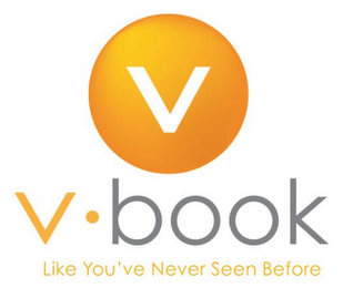 mark for V V · BOOK LIKE YOU'VE NEVER SEEN BEFORE, trademark #85401001