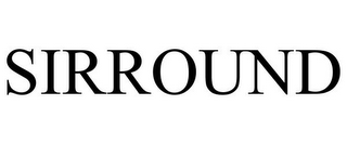 mark for SIRROUND, trademark #85402133