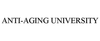 mark for ANTI-AGING UNIVERSITY, trademark #85402168