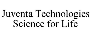 mark for JUVENTA TECHNOLOGIES SCIENCE FOR LIFE, trademark #85402642