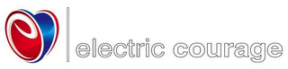 mark for E ELECTRIC COURAGE, trademark #85403077