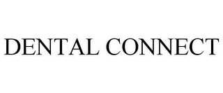 mark for DENTAL CONNECT, trademark #85403863