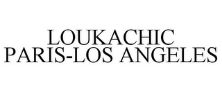 mark for LOUKACHIC PARIS-LOS ANGELES, trademark #85404292