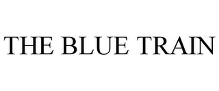 mark for THE BLUE TRAIN, trademark #85404657