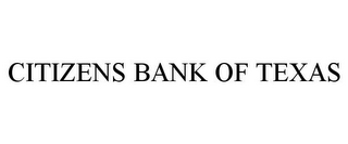 mark for CITIZENS BANK OF TEXAS, trademark #85405134