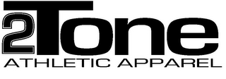 mark for 2TONE ATHLETIC APPAREL, trademark #85405300