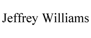 mark for JEFFREY WILLIAMS, trademark #85405384