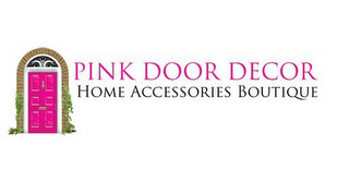 mark for PINK DOOR DECOR HOME ACCESSORIES BOUTIQUE, trademark #85405400