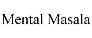 mark for MENTAL MASALA, trademark #85405760