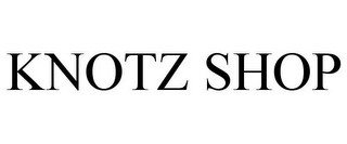mark for KNOTZ SHOP, trademark #85406964