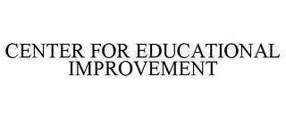 mark for CENTER FOR EDUCATIONAL IMPROVEMENT, trademark #85407489