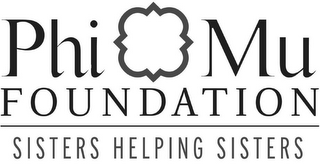 mark for PHI MU FOUNDATION SISTERS HELPING SISTERS, trademark #85408583