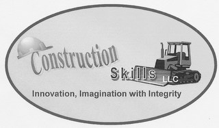 mark for CONSTRUCTION SKILLS LLC INNOVATION, IMAGINATION WITH INTEGRITY, trademark #85408595