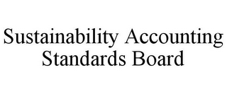 mark for SUSTAINABILITY ACCOUNTING STANDARDS BOARD, trademark #85408607