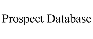 mark for PROSPECT DATABASE, trademark #85408899