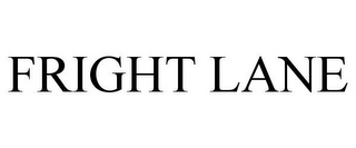 mark for FRIGHT LANE, trademark #85409532