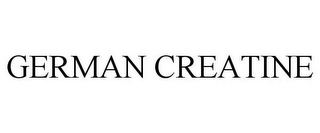 mark for GERMAN CREATINE, trademark #85409981