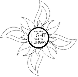 mark for SEE THE LIGHT FEED THE HUNGRY, trademark #85410505