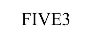 mark for FIVE3, trademark #85411047