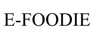 mark for E-FOODIE, trademark #85411104