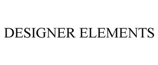 mark for DESIGNER ELEMENTS, trademark #85411421