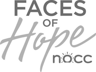 mark for FACES OF HOPE NOCC, trademark #85411447
