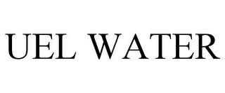 mark for UEL WATER, trademark #85412589