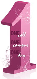 mark for ONE DAY ONE CALL ONE CAMPUS 1, trademark #85413480