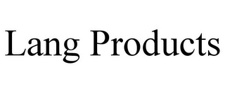 mark for LANG PRODUCTS, trademark #85413493