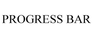 mark for PROGRESS BAR, trademark #85414736