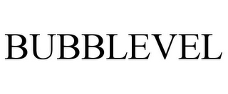 mark for BUBBLEVEL, trademark #85415006